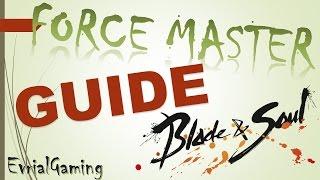 Мастер Стихий Force Master Обзор и ГАЙД Полный и Подробный Blade and Soul