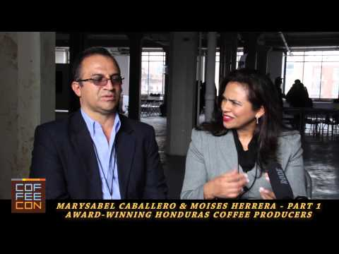 Marysabel Caballero & Moises Herrera Honduras Coffee Producers Coffee Con Interview Part 1