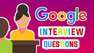 Google interview questions with answers|| Tricky questions || Mostly asked questions 🔥