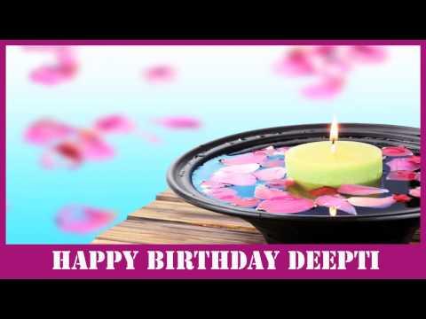 Deepti   Birthday Spa - Happy Birthday