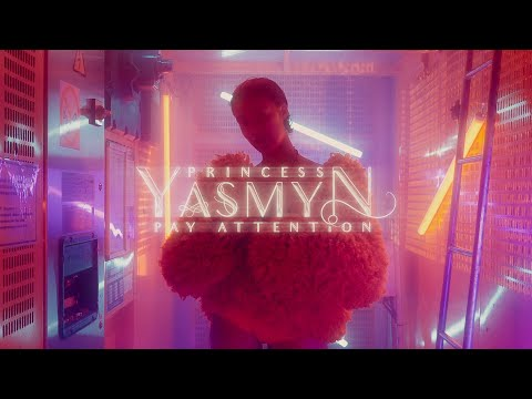 princess-yasmyn-—-pay-attention