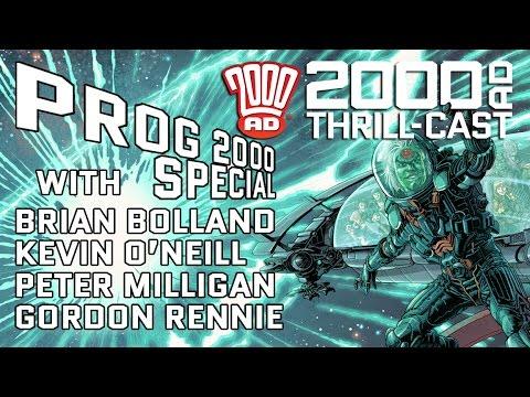 The 2000 AD Thrill-Cast Prog 2000 Special: Bolland, O'Neill, Milligan & Rennie
