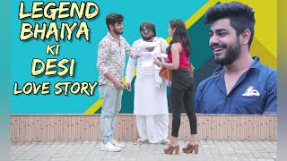 LEGEND BHAIYA KI DESI LOVE STORY | UP | Awanish Singh
