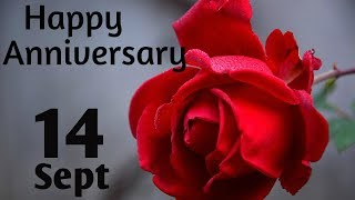 Happy Anniversary 14 SEPT| Wedding Anniversary Wishes/Greetings/Quotes/ For CoupleWhatsapp Status