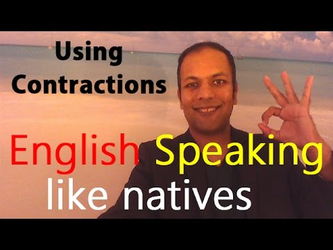 Speaking English like natives by using Contractions (in Hindi / Urdu)