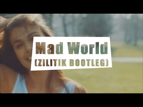 Gary Jules - Mad World ZILITIK BOOTLEG