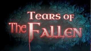 """""""Tears of the Fallen"""" trailer"""