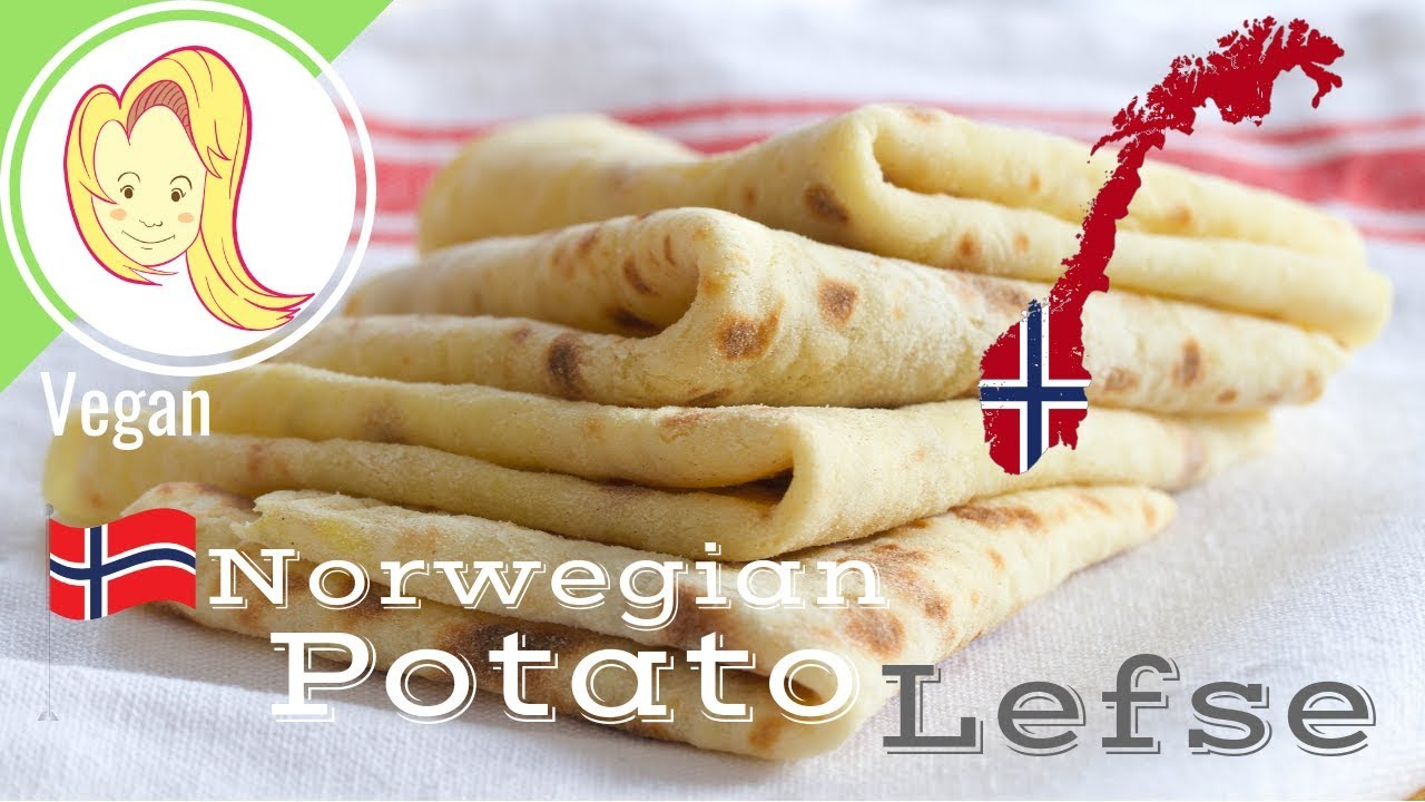 Norwegian Potato Lefse Vegan Youtube