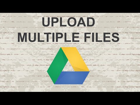 How to upload multiple files to Google Drive - YouTube