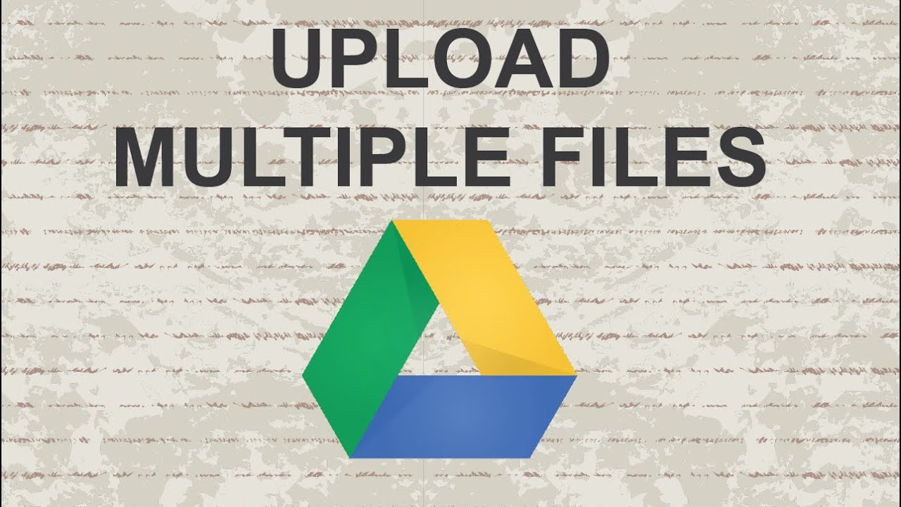 How to upload multiple files to google drive youtube how to upload multiple files to google drive ccuart Gallery