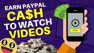 How To Make Money Watching Videos Online 2019 | Earn PayPal Money
