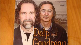 Delp and Goudreau - What You Leave Behind 2003