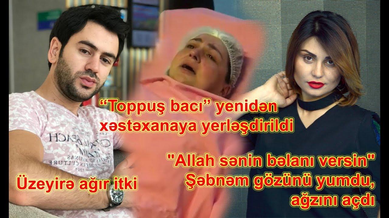 """Üzeyir Mehdizadəyə ağır itki, """"Allah sənin bəlanı versin"""" - Şəbnəm Tovuzlu"""