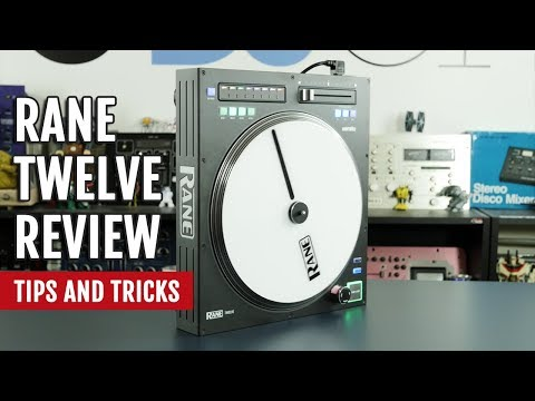 Review: Rane TWELVE Controller | Tips and Tricks
