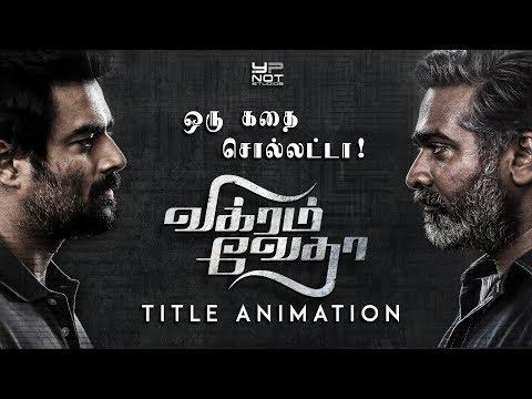 Vikram Vedha Tamil Movie   Title Animation   Madhavan   Vijay Sethupathi   Pushkar Gayatri