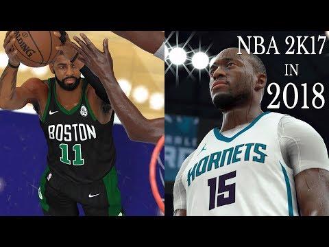 NBA 2K17 In 2018 Boston Celtics Vs Hornets | 2018 Rosters