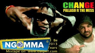 PALLASO ft THE MESS - Change NEW African Tears Mixtape