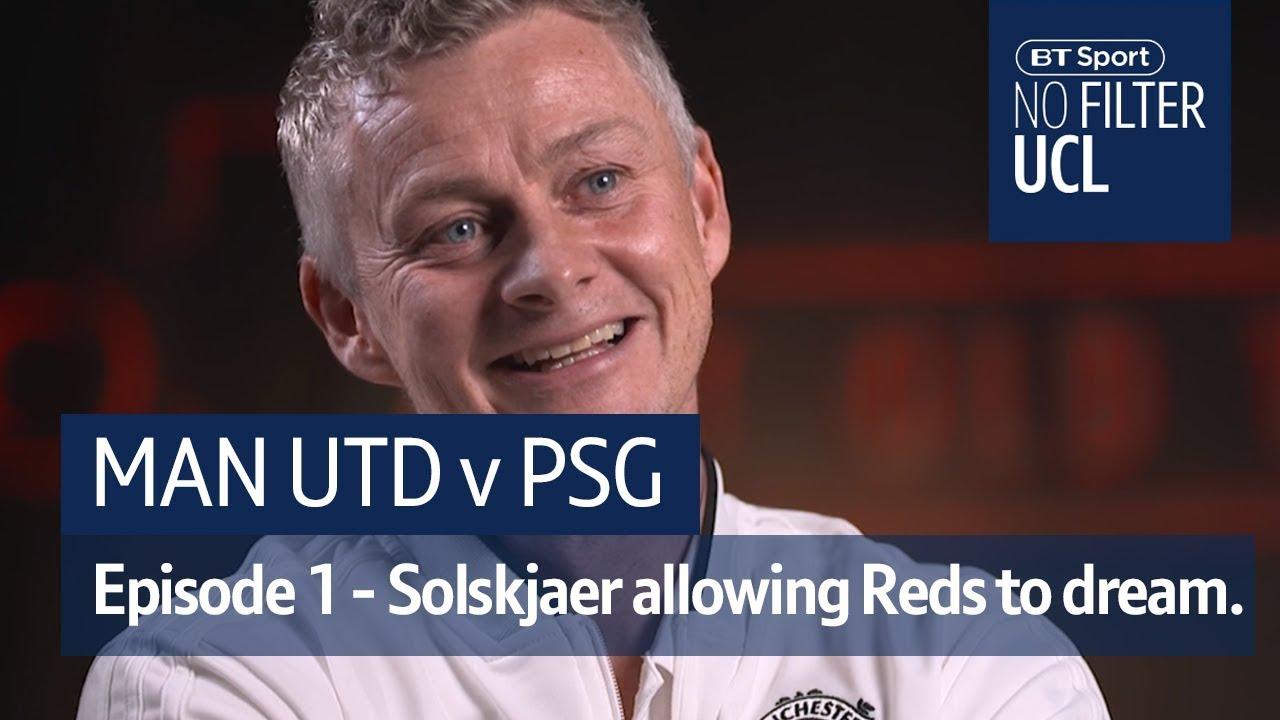 """Ole's at the wheel!"" - No Filter UCL: Man Utd vs PSG"
