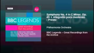 Symphony No. 4 in C Minor, Op. 43: I. Allegretto poco moderato - Presto