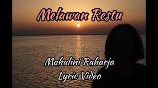 Melawan Restu - Mahalini Raharja [lirik]
