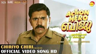 Download Hindi Video Songs - Chiriyo Chiri Official Video Song HD | Action Hero Biju | Nivin Pauly | Anu Emmanuel