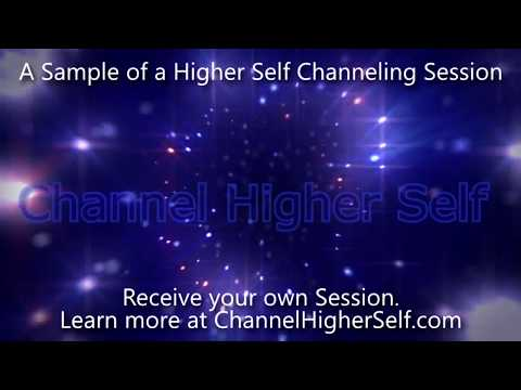 A Sample of a Higher Self Channeling Session