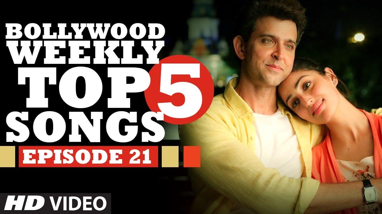 Bollywood Weekly Top 5 Songs Episode 21 Hindi Songs 2016 T