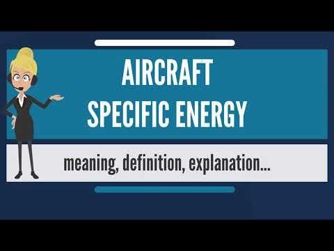 What is AIRCRAFT SPECIFIC ENERGY? What does AIRCRAFT SPECIFIC ENERGY mean?
