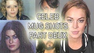 Celebrity Mugshots PART DEUX