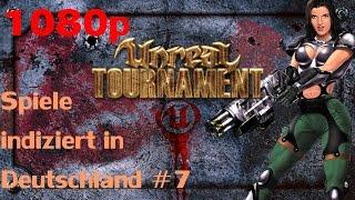 Spiele indiziert in Deutschland #7 - Unreal Tournament