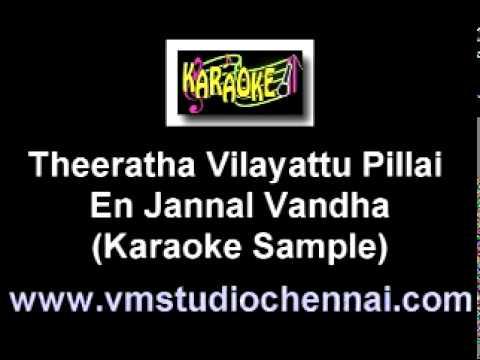 Theeratha Vilayattu Pillai - En Jannal Vandha Karaoke VM.mpg
