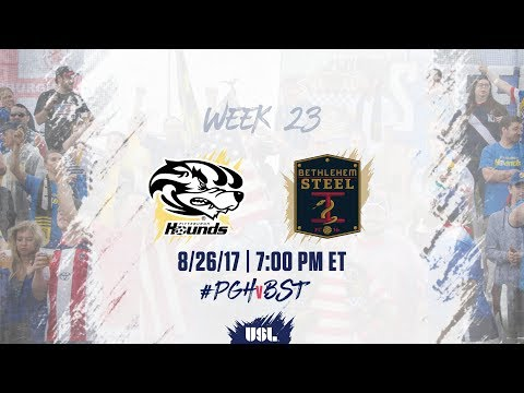 USL LIVE - Pittsburgh Riverhounds vs Bethlehem Steel FC 8/26/17