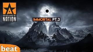 Epic Beat - Immortal Pt. 2