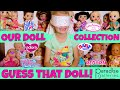 🤗Our Huge Doll Collection! 💖 See All Of Our Baby Dolls In 1 Video!  Fun Guessing Game With Skye!😂