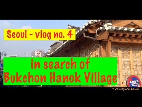 SEOUL - SOUTH KOREA - IN SEARCH OF BUKCHON HANOK VILLAGE