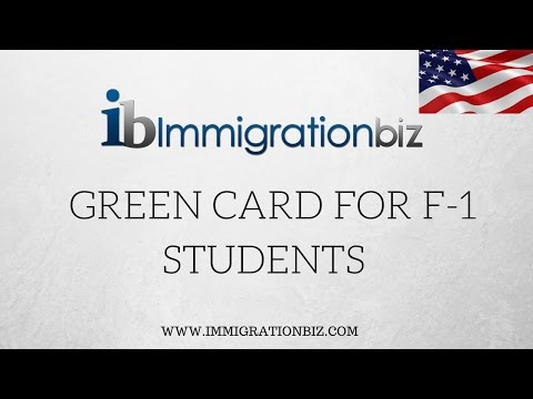 Green Card | F1 students | Immigration