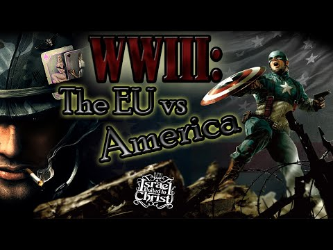 The Israelites: WW3: The E.U Vs America