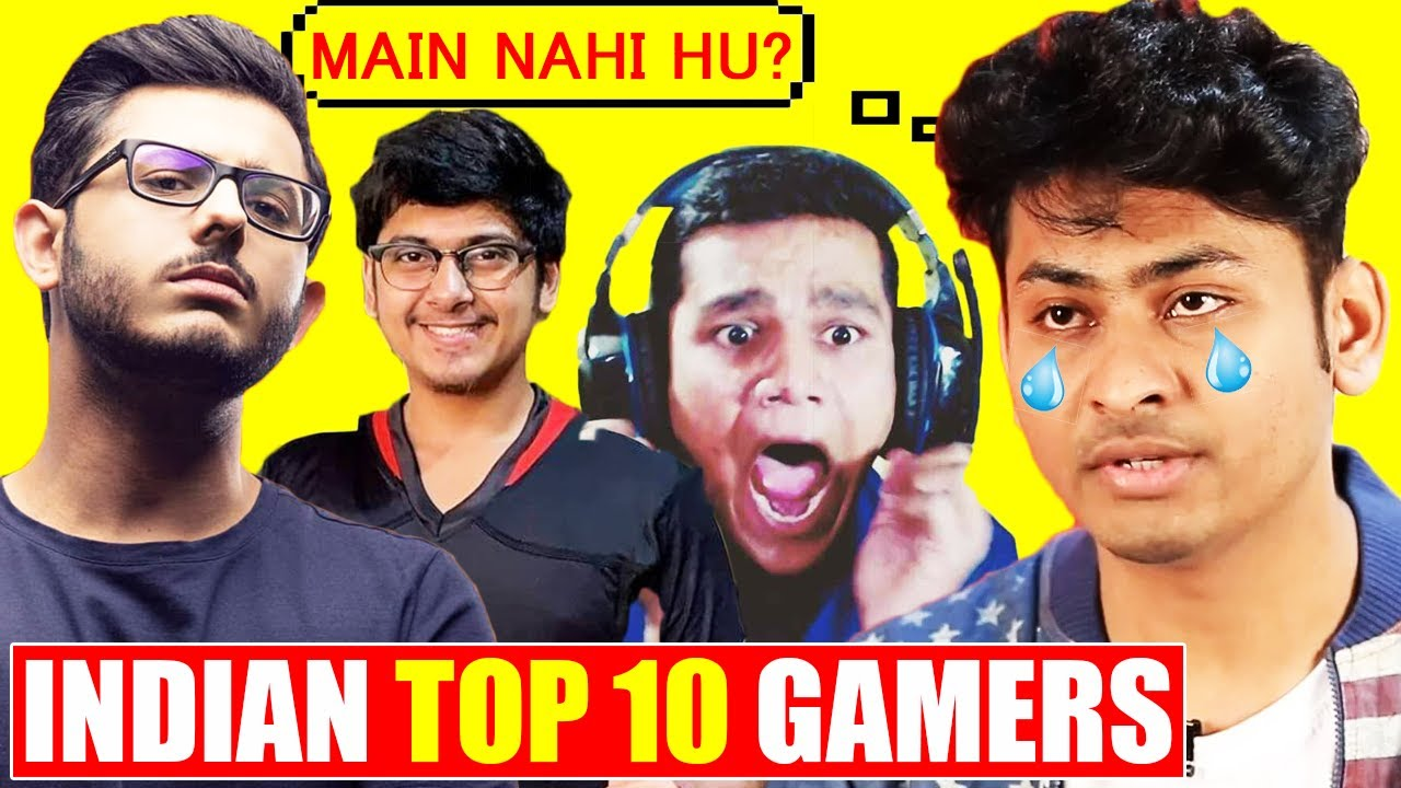 Top 10 Indian Gamers | CarryMinati | Mortal | Dynamo? | 2020
