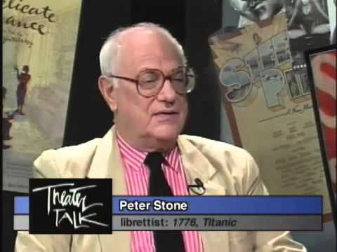 Remembering Librettist PETER STONE