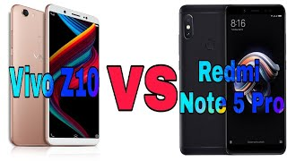 Z10 vs Note 5 Pro || Vivo Z10 vs Redmi Note 5 Pro Comparison || Which one is perfect ?