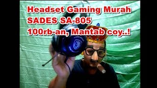 Unboxing & Review Headset Gaming Murah ! SADES SA 805 indonesia