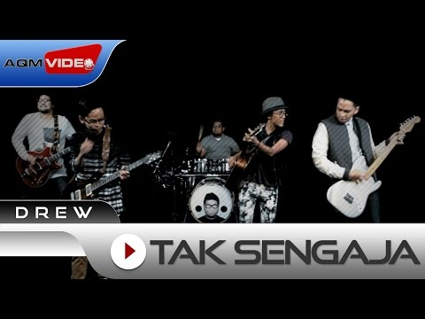 Drew - Tak Sengaja | Official Video