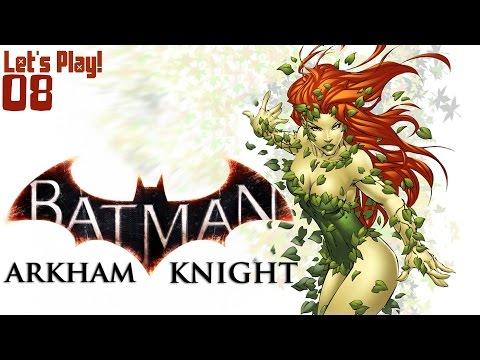 "Let's Play | Batman: Arkham Knight! -- ""Help Me Poison Ivy!"" (Episode 8)"