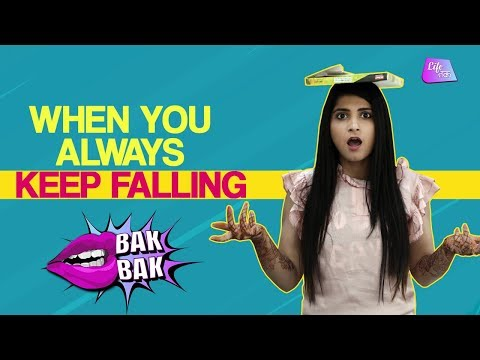 When You Always Keep Falling | How To Stop Being Clumsy | Bak Bak |