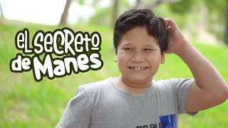EL SECRETO DE MANES