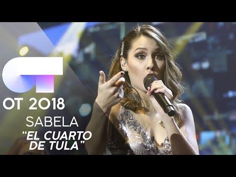 'EL CUARTO DE TULA' - SABELA | GALA 11 | OT 2018