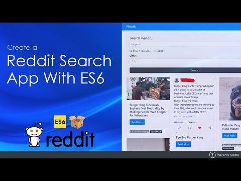 Build a Reddit Search App With ES6, Fetch & Parcel