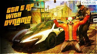 GTA V ROLEPLAY WITH DYNAMO | BANK ROBBERY & MANY MORE THINGS TO DO
