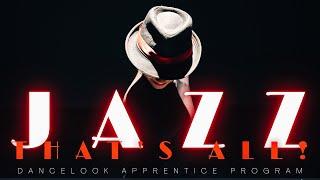 JAZZ: THAT'S ALL! | Fosse Inspired Dance | Dancelook Apprentice Program | DANCELOOK