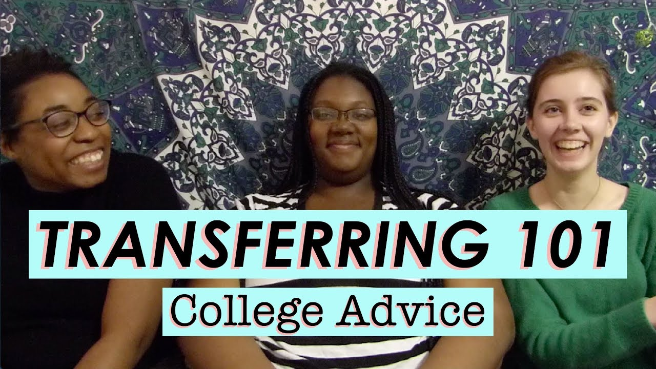 Advice for College Transfer Students